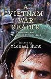 A Vietnam War Reader: American and Vietnamese Perspectives