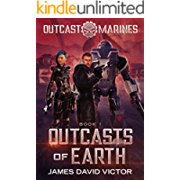 Outcasts of Earth (Outcast Marines Book 1)