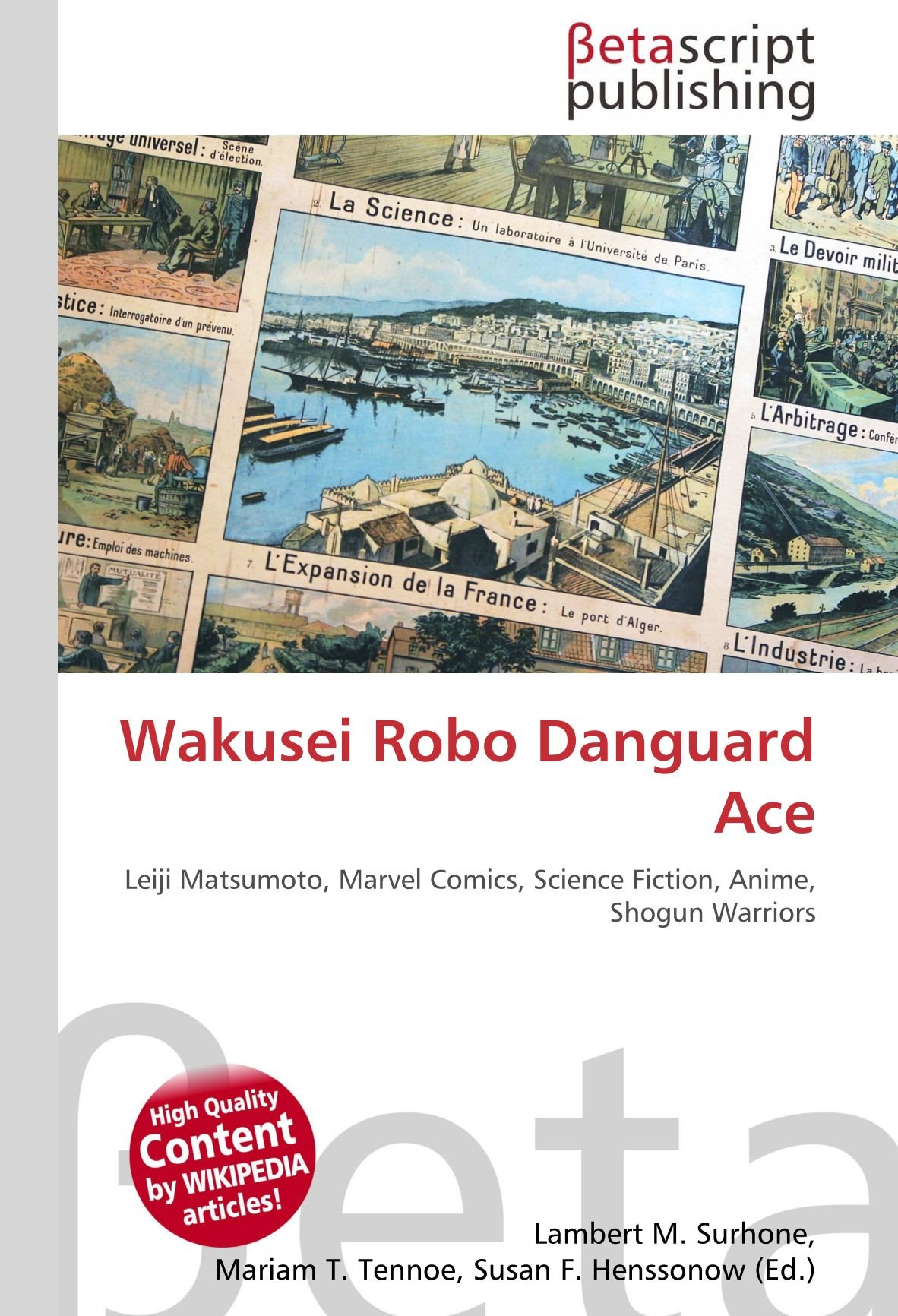 Wakusei Robo Danguard Ace: Leiji Matsumoto, Marvel Comics, Science Fiction, Anime, Shogun Warriors: Amazon.es: Surhone, Lambert M, Timpledon, Miriam T, Marseken, Susan F: Libros en idiomas extranjeros