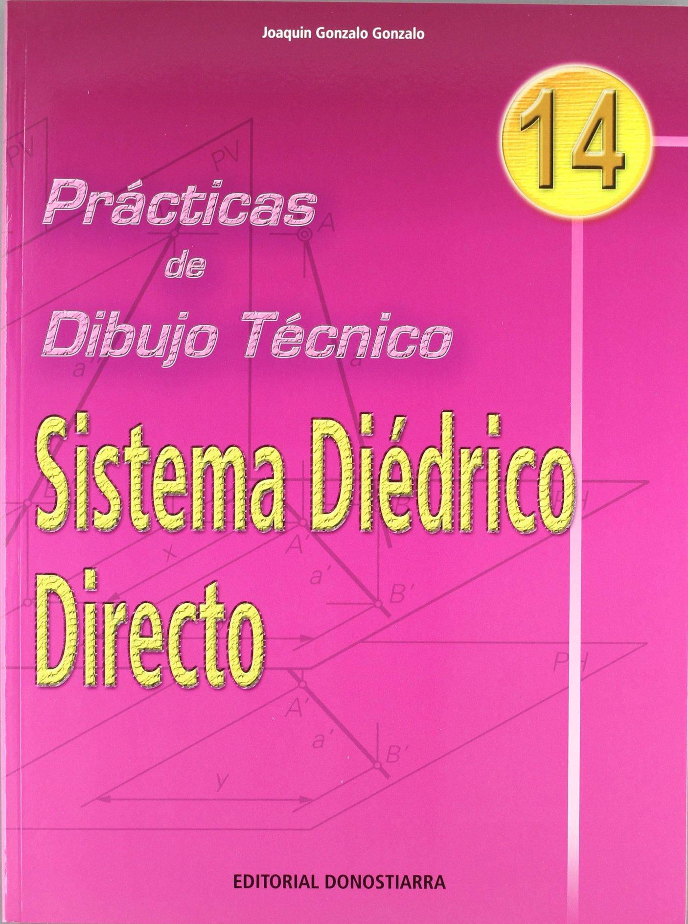 Sistema Diedrico Directo (Practicas de Dibujo Tecnico) (Spanish) Paperback