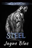 Steel: M.C. Biker Romance (Great Wolves Motorcycle Club Book 15)