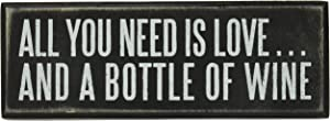 "Primitives by Kathy 18066 Box Sign, 7"" x 2.5"", All You Need... is a Bottle of Wine"