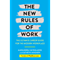 The New Rules of Work: The ultimate career guide for the modern workplace (English Edition)