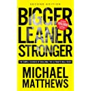 Bigger Leaner Stronger: The Simple Science of Building...