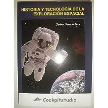 Historia y tecnología de la exploración espacial Jun 1, 2002
