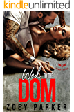 WED TO THE DOM: Heaven's Veil MC