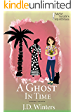 A Ghost in Time (Mele Keahi's Mysteries Book 3)