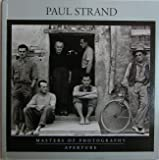 Paul Strand (Aperture Masters of Photography Series, Number One)
