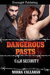Dangerous Pasts (C&M Security Book 5)