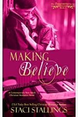 Making Believe: A Contemporary New Adult Christian Romance Novel (The Imagination Series Book 8) Kindle Edition