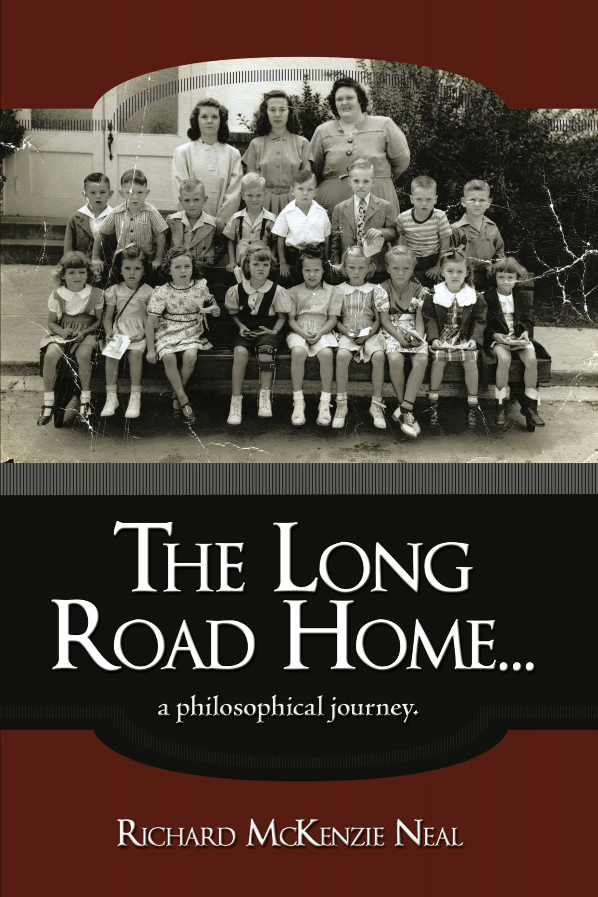 The Long Road Home . . .: a philosophical journey. pdf epub