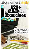 121+ Top CAD Practice Exercises (English Edition)