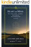 Heart and Mind: The Four-Gospel Journey for Radical Transformation, Second Edition