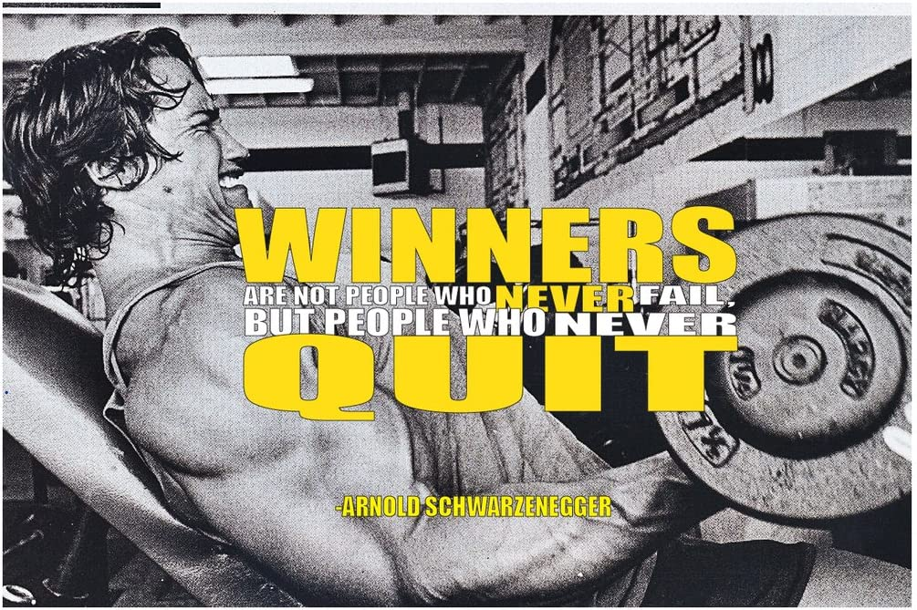 MR.CI -Arnold Schwarzenegger Winners are Not People Who Never Fail Poster Wall Print|Inspirational Motivational Gym Classroom Home Office Dorm|18 X 12 in|SJC151