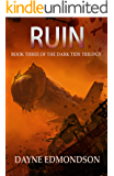 Ruin: A Seven Stars Novel (Dark Tide Trilogy Book 3)