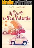 PELLIZCOS DE SAN VALENTÍN (2 relatos)