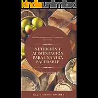 NUTRICIÓN Y ALIMENTACIÓN PARA UNA VIDA SALUDABLE: Contiene los avances recientes en epigenética, nutrigenética y nutrigenómica (Salud Humana nº 2)