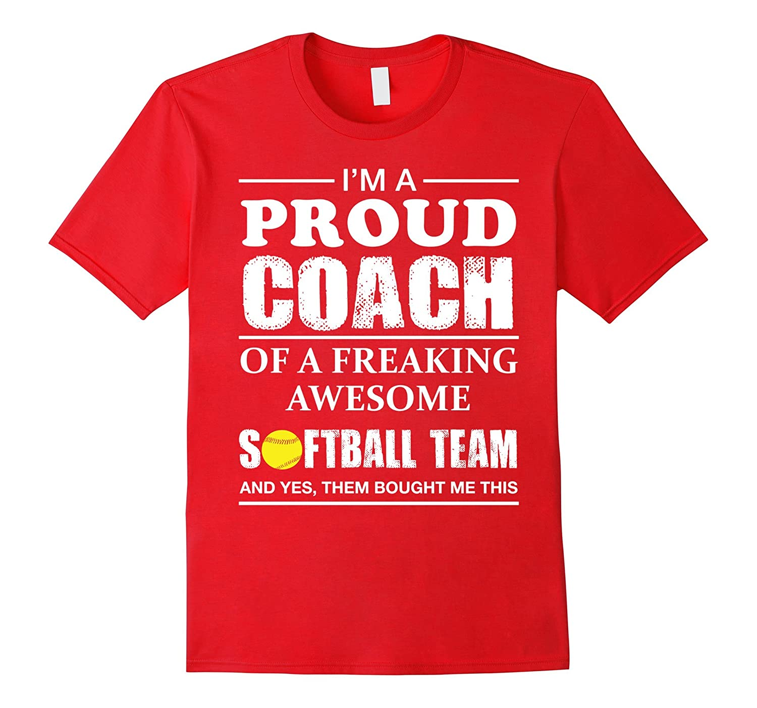 Proud Softball Coach Shirt - Gift for Softball Coaches-Art