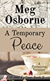 A Temporary Peace: A Persuasion Variation (Fate and Fortune Book 2)