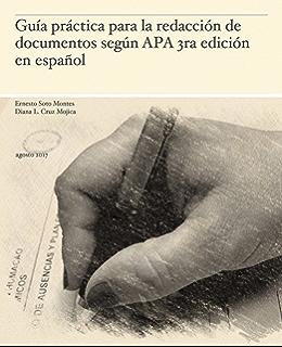 Guía práctica para la redacción de documentos según APA 3ra edición en español (1.1)