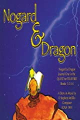 NOGARD & DRAGON: Journal One in the Quest for Truefire!
