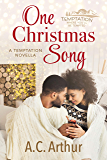 One Christmas Song: A Temptation Novella (Temptation Series Book 4)