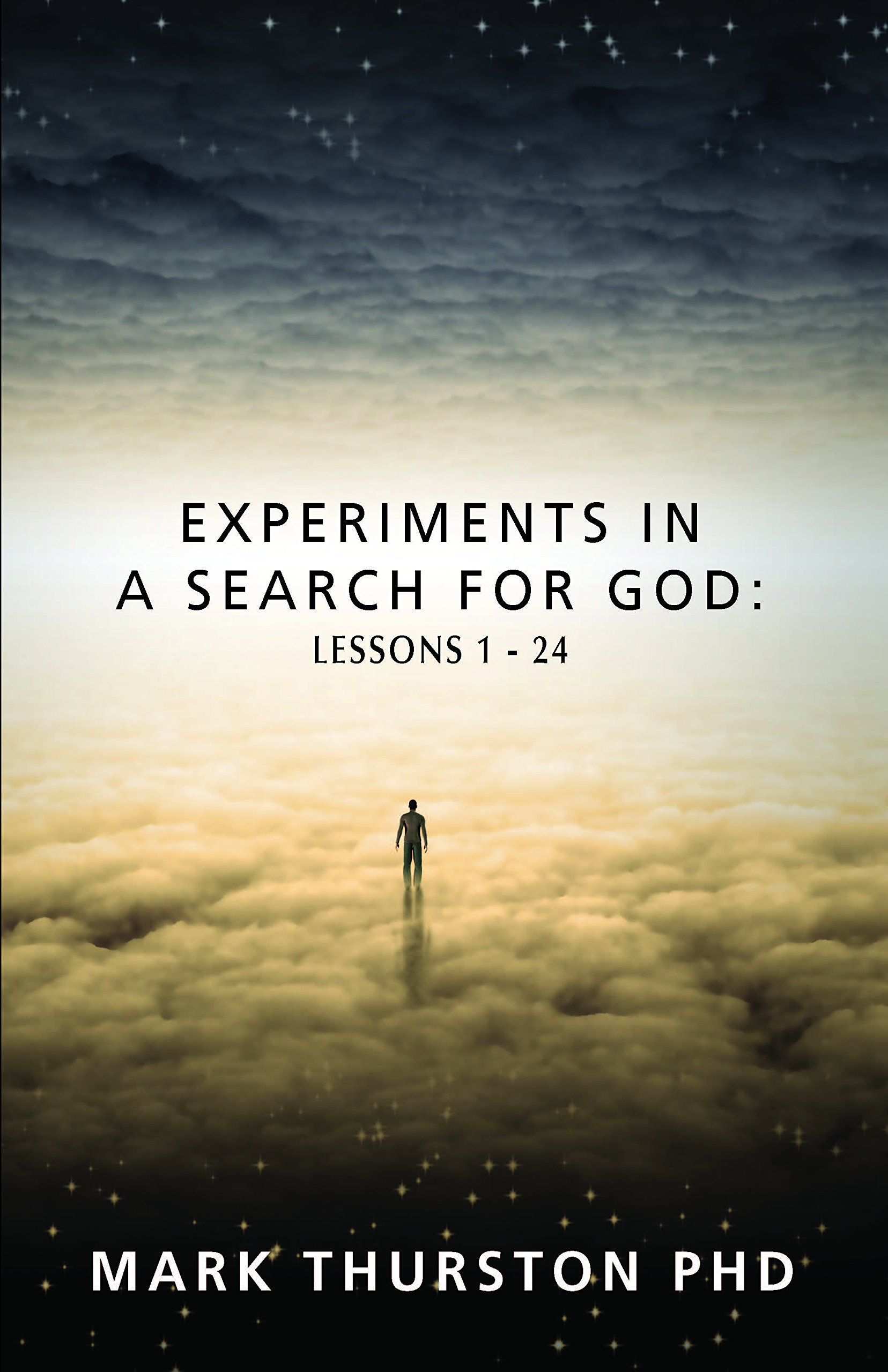 Download Experiments in a Search for God: Lessons 1-24 PDF