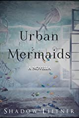 Urban Mermaids Kindle Edition