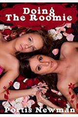 Lesbian Erotica: Doing The Roomie Kindle Edition