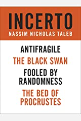Incerto 4-Book Bundle: Fooled by Randomness, The Black Swan, The Bed of Procrustes, Antifragile Kindle Edition