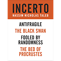 Incerto 4-Book Bundle: Fooled by Randomness, The Black Swan, The Bed of Procrustes, Antifragile (English Edition)