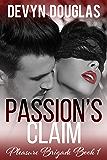 Passion's Claim (Pleasure Brigade Book 1)