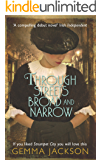 Through Streets Broad and Narrow (Ivy Rose Series Book 1) (English Edition)