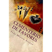 Cementerio de Favores (Spanish Edition) Oct 8, 2014