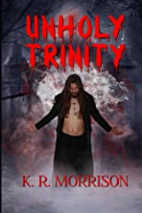 Unholy Trinity (Pride's Downfall Book 2) Kindle Edition