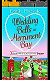 Wedding Bells in Merriment Bay