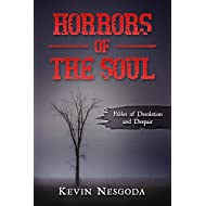 Horrors of the Soul: Fables of Desolation and Despair