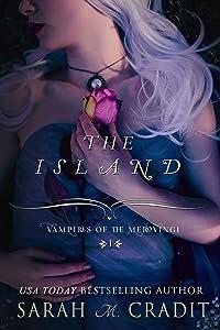The Island: Vampires of the Merovingi Book 1
