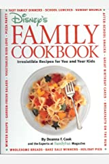 Disney's Family Cookbook: Irresistible Recipes for You and Your Kids by Cook, Deanna F. (1996) Spiral-bound Spiral-bound