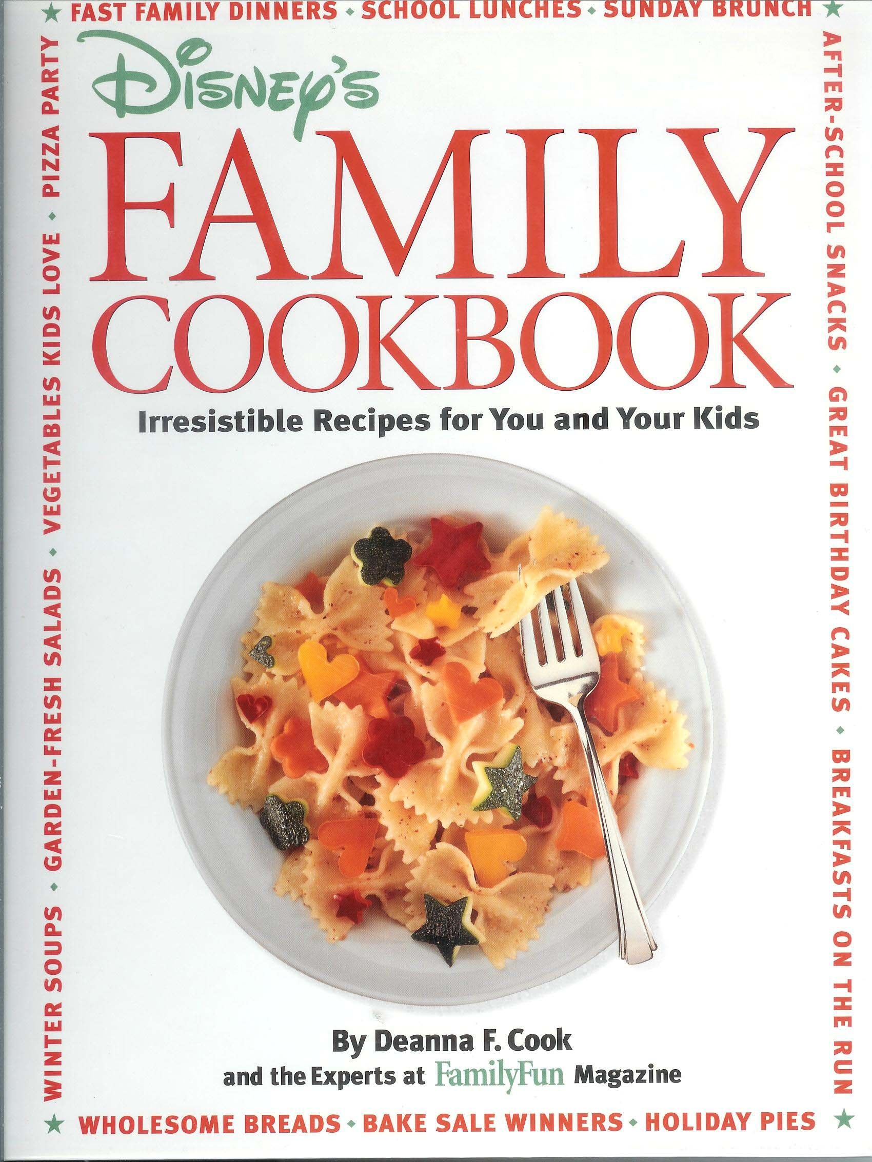 disney s family cookbook irresistible recipes for you and your kids