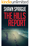 The Hills Report