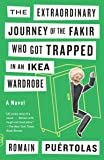 The Extraordinary Journey of the Fakir Who Got