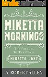 Minetta Mornings: Prequel to Minetta Lane