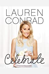 Lauren Conrad Celebrate Kindle Edition