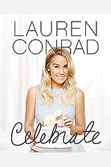 Lauren Conrad Celebrate Kindle Edition