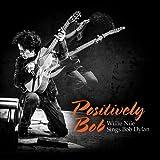 Positively Bob: Willie Nile Sings Bob Dylan