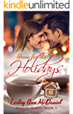 Home for the Holidays (Holiday Hearts Book 3)