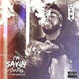 I'm Sayin' (feat. Rich Homie Quan) [Explicit]
