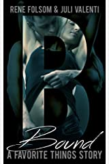 Favorite Things: Bound (An Erotic Romance Short Story) Kindle Edition