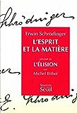 L'Esprit et la Matière. Précédé de : L'Elision, par Michel Bitbol